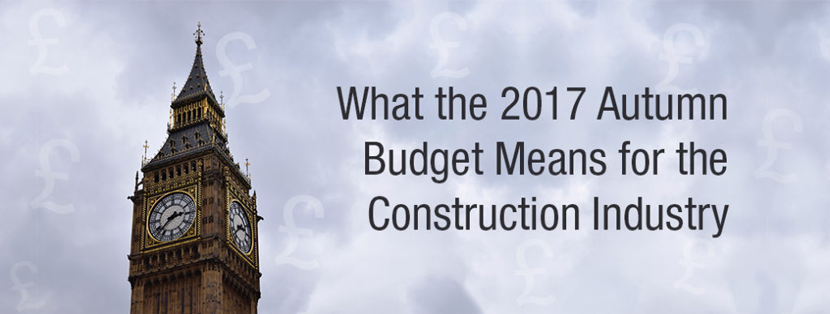 What the 2017 Autumn Budget Means for the Construction Industry